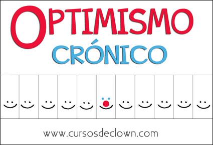 Optimismo Cronico | Curso de clown | Cursosdeclown.com
