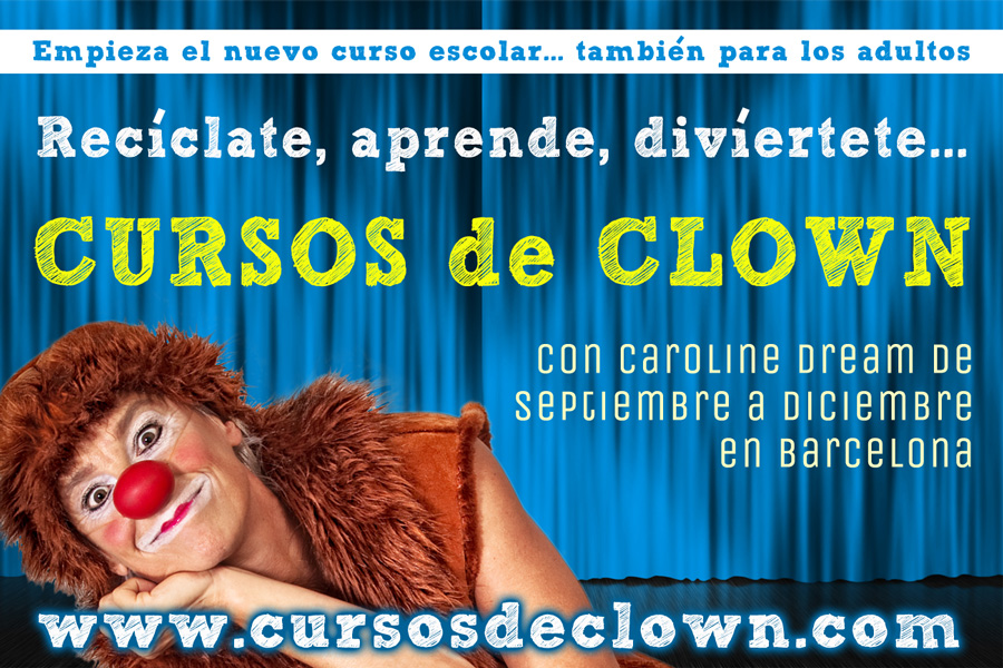 Cursos Clown Barcelona septiembre octubre noviembre diciembre 2016