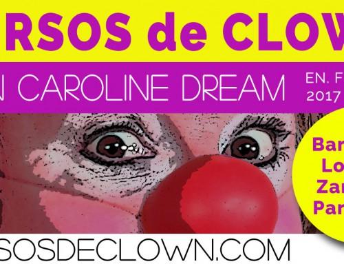 ● Próximos Cursos de Clown ● Caroline Dream en febrero y marzo 2017