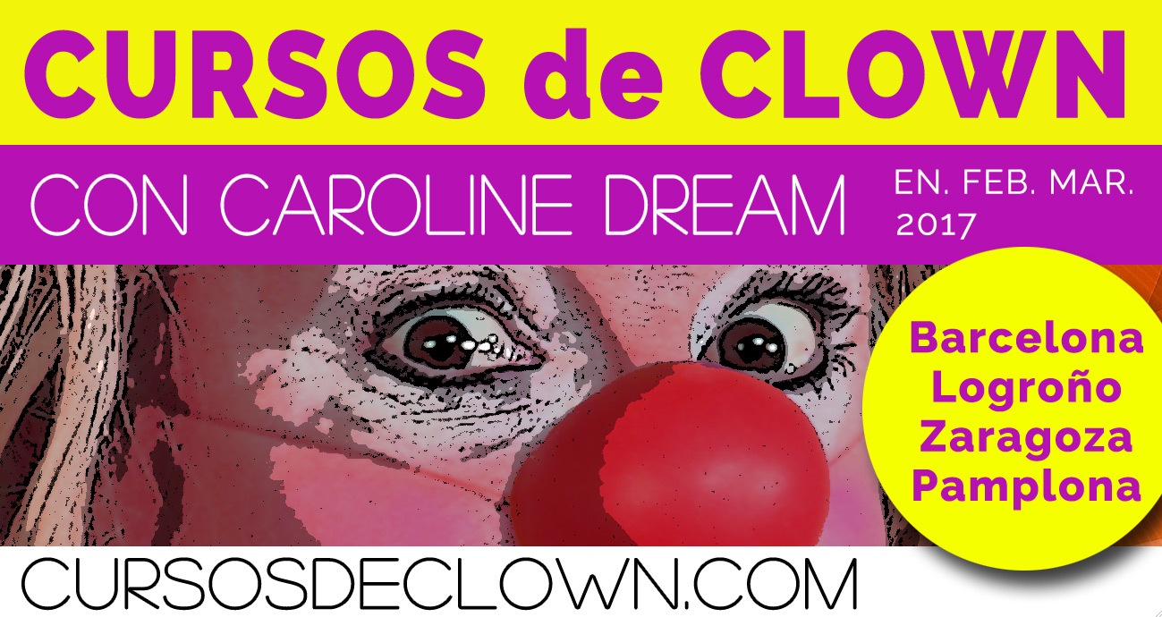 Cursos de Clown Barcelona Logroño Zaragoza Pamplona