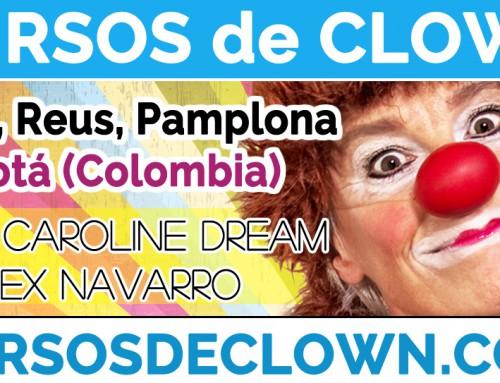 Próximos Cursos de Clown con Caroline Dream o Alex Navarro en febrero, marzo y abril 2017 en Barcelona, Reus, Pamplona y Bogotá (Colombia)