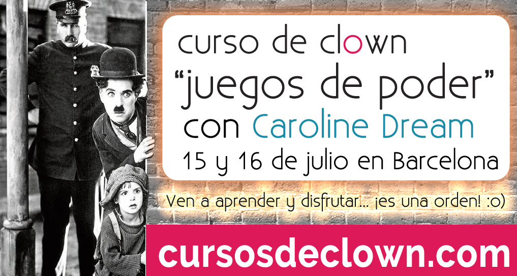 Curso de Clown en Barcelona Julio 2017