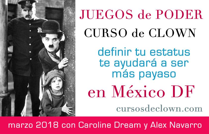 Curso de clown Intermedio 10 y 11 de marzo 2018 en Mexico DF