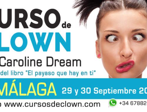 """CURSO DE CLOWN """"No actúes, sé un payaso"""" con Caroline DreamMÁLAGA 29 y 30 SEPTIEMBRE 2018"""