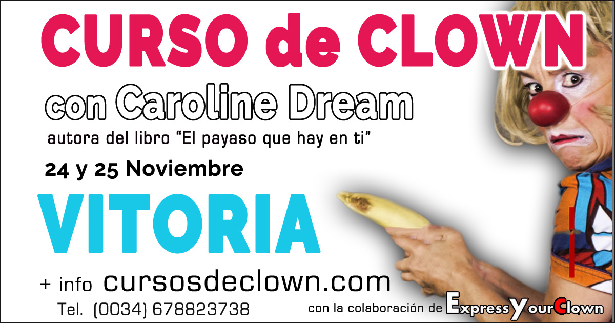 Curso de Clown con Caroline Dream en Vitoria