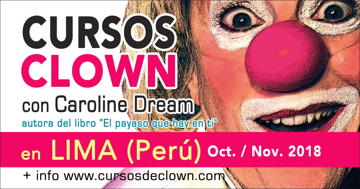 Curso de Clown en Lima (Perú) por Caroline Dream - Oct. Nov. 2018