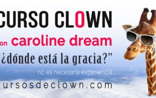 Curso de Clown con Caroline Dream en Barcelona en abril 2019