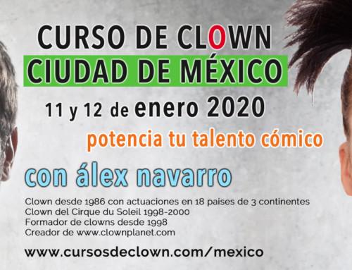 """CURSO DE CLOWN """"¿Dónde está la gracia?""""con Alex NavarroCIUDAD DE MÉXICO 11 y 12 ENERO 2020"""