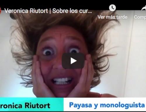Verónica Riutort: sobre los cursos de clown de Caroline Dream y Alex Navarro